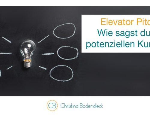 Elevator Pitch – wie sagst du es potenziellen Kunden?