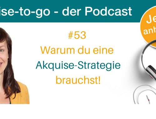 Warum du eine Akquise-Strategie brauchst