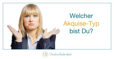 Akquisetyp_ChristinaBodendieckmehrKundenbesserverkaufen
