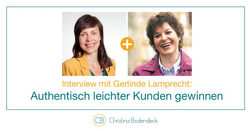 ChristinaBodendieck_Interview_authentischkundengewinnen