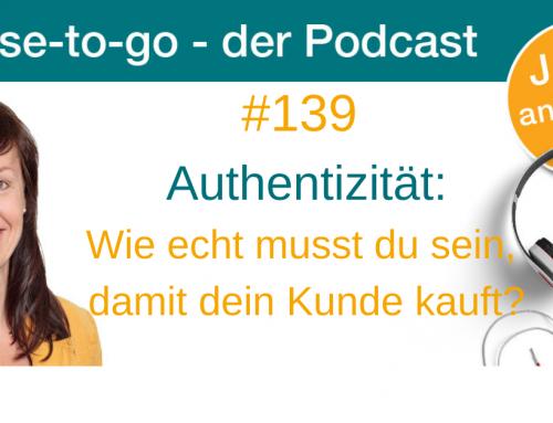 Authentizität: Wie echt musst du sein, damit dein Kunde kauft?